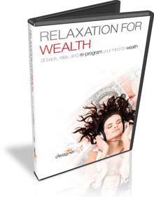 The Relaxation For Wealth
